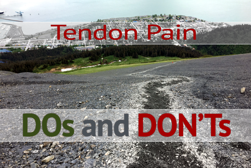 Tendon Pain - DOs and DON'Ts